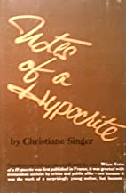 Notes of a hypocrite by Christiane Singer