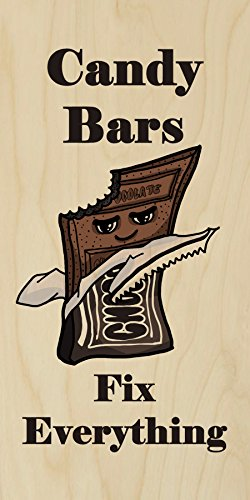 """""""Candy Bars Fix Everything"""" Food Humor Cartoon - Plywood Wood Print Poster Wall Art front-918533"""