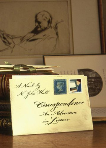 Correspondence: An Adventure in Letters, N. John Hall
