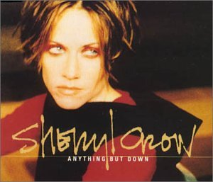 Sheryl Crow - Anything But Down #1 - Zortam Music