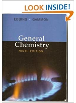 general chemistry 9th ebbing gammon solution Experiments in general chemistry ebbing 9th  expressing solution concentrations for chemistry  experiments in general chemistry 8th edition ebbing gammon on.