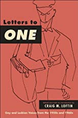 Letters to ONE (Suny Series in Queer Politics and Cultures)