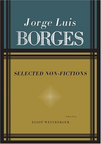 Jorge Luis Borges: Selected Non-Fictions