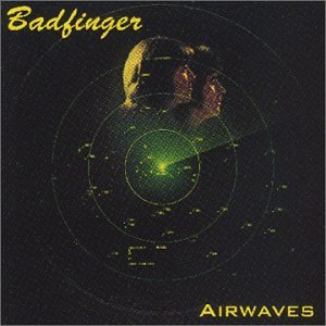 BADFINGER - Airwaves { Bonus Tracks } - Zortam Music