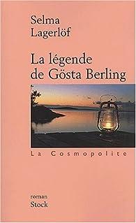 La l�gende de G�sta Berling par Selma Lagerl�f