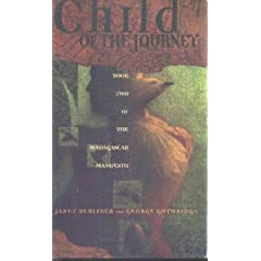 Child of the Journey (Madagascar Manifesto, Bk 2) by Janet Berliner and George Guthbidge