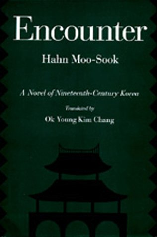 Image for Encounter : A Novel of Nineteenth-Century Korea