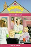 Karen's Haircut (Babysitters Little Sister) (0590551159) by Martin, Ann M.