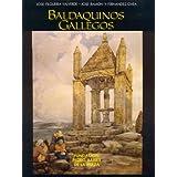 Baldaquinos gallegos (Catalogación Arqueológica y Artística de Galicia)