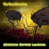 The Great Deception by Seconds Before Landing (2013-05-04)