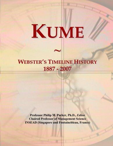 Kume: Webster's Timeline History, 1887 - 2007