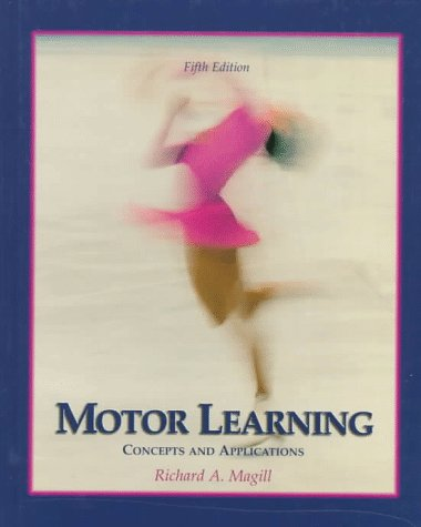 Motor Learning: Concepts and Applications (Brown & Benchmark)
