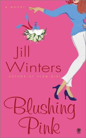 Blushing Pink, Jill  Winters