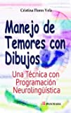 Manejo de temores con dibujos / Management fears with drawings (Spanish Edition)