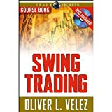 Swing Trading (Wiley Trading) [Paperback] [2007] Pap/DVD Ed. Oliver L. Velez