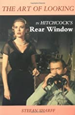 The Art of Looking in Hitchcock's Rear Window