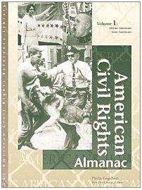 American Civil Rights: Almanac (UXL American civil rights reference library)