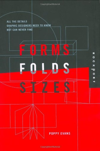 Forms, Folds, and Sizes: All the Details Graphic...