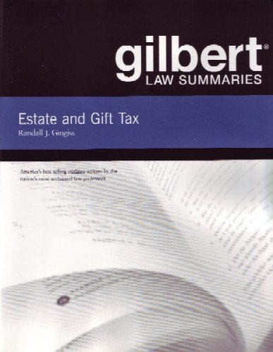 Estate and Gift Tax (Gilbert Law Summaries)