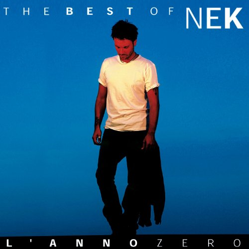 Nek - The Best Of L