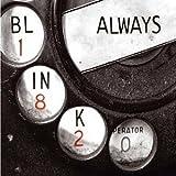 Blink 182 Always