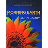 Morning Earth: Field Notes in Poetry [Paperback]