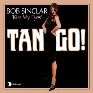 Bob Sinclair - Kiss My Eyes - Zortam Music