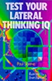 Test Your Lateral Thinking IQ (0806906847) by Sloane, Paul