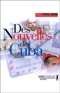 Des nouvelles de Cuba : 1990-2000