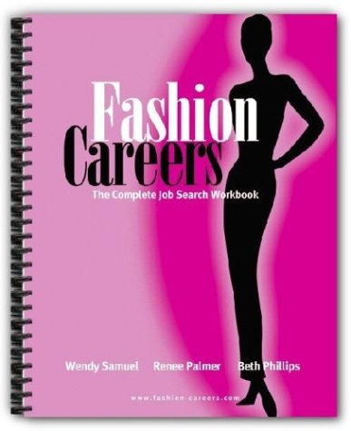 Fashion Careers: The Complete Job Search Workbook, Third Edition