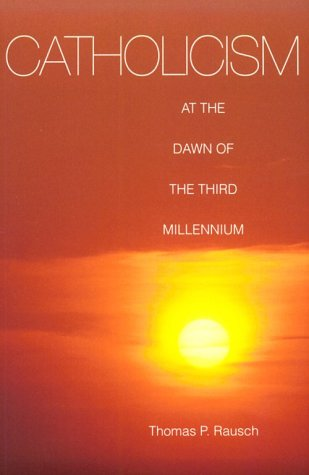 Catholicism at the Dawn of the Third Millennium (Theology)