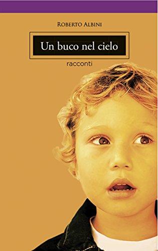 un-buco-nel-cielo-italian-edition