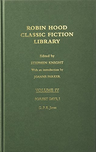 Forest Days 1, Volume IV; Robin Hood; Classic Fiction Library