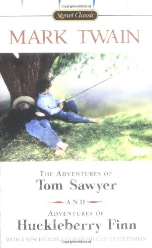 The Adventures of Tom Sawyer and Adventures of Huckleberry Finn (Signet Classics)