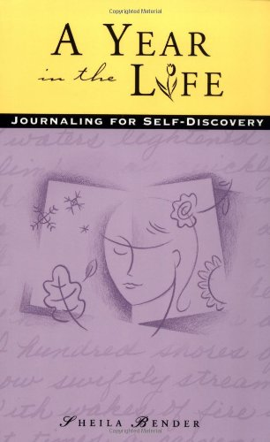 A Year in the Life: Journaling for Self-Discovery