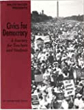 Civics for Democracy: A Journey for Teachers and Students (0936758325) by Isaac, Katherine