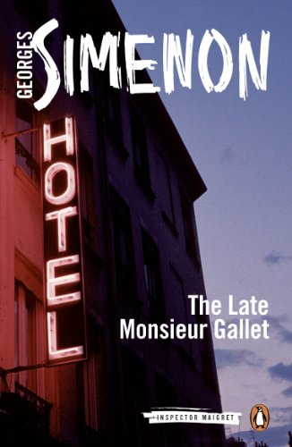 The Late Monsieur Gallet (Maigret, #3)