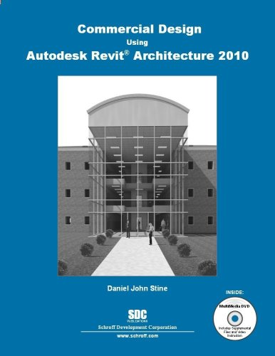 Commercial Design Using Autodesk Revit Architecture 2010