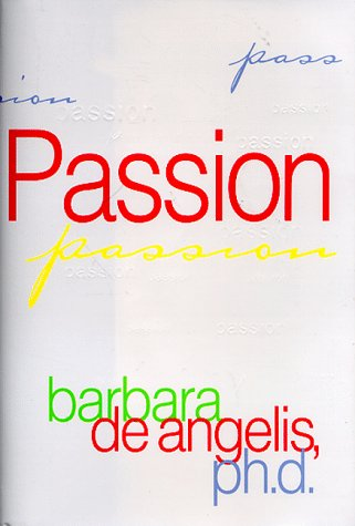 Passion, Barbara De Angelis