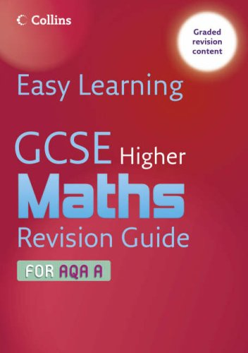 Gcse Maths Revision Guide for Aqa a (Easy Learning) PDF