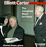 Elliott Carter: The Complete Music for Piano
