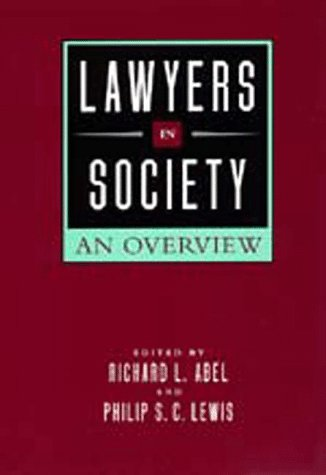 Lawyers in Society: An Overview