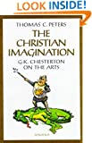 The Christian Imagination: G.K. Chesterton on the Arts