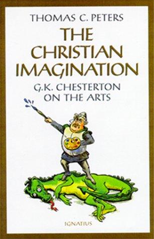 The Christian Imagination: GK Chesterton on the Arts