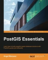 PostGIS Essentials Front Cover