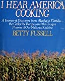 I Hear America Cooking (0670812412) by Betty Fussell