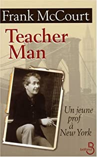 Teacher Man : Un jeune prof � New York par Frank McCourt