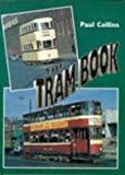 The Tram Book (0711022682) by COLLINS, Paul