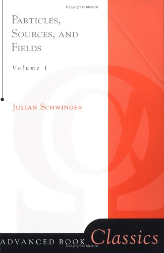 Particles, Sources, And Fields, Volume 1: v. 1 (Advanced Books Classics)