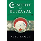 Crescent of Betrayal: Dishonoring the Heroes of Flight 93 ~ Alec Rawls